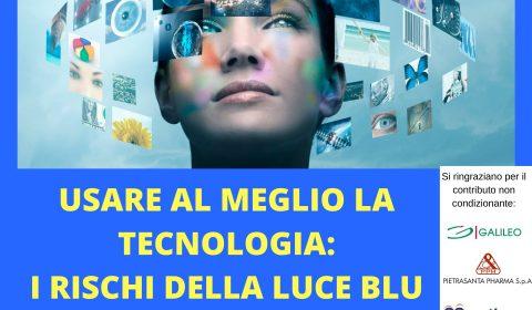 locandina evento usare al meglio la tecnologia i rischi della luce blu